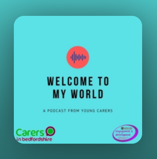 cover of young carer podcast welcome to my world